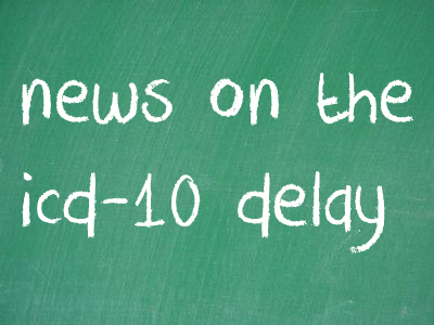 ICD-10 Delay 1 Year to 2014, HHS Announces
