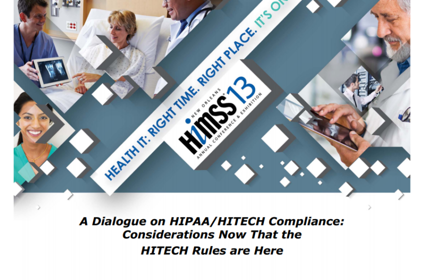 HIMSS 13: HHS Final Ruling Changes the Rules & Roles for HIPAA Hosting