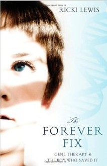 Forever Fix: Gene Therapy