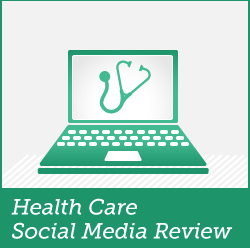 healthcare social media review