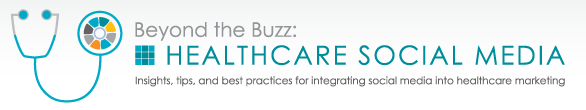 beyond the buzz healthcare social media