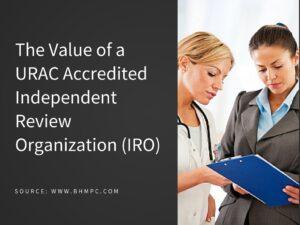 URAC Accredited IRO