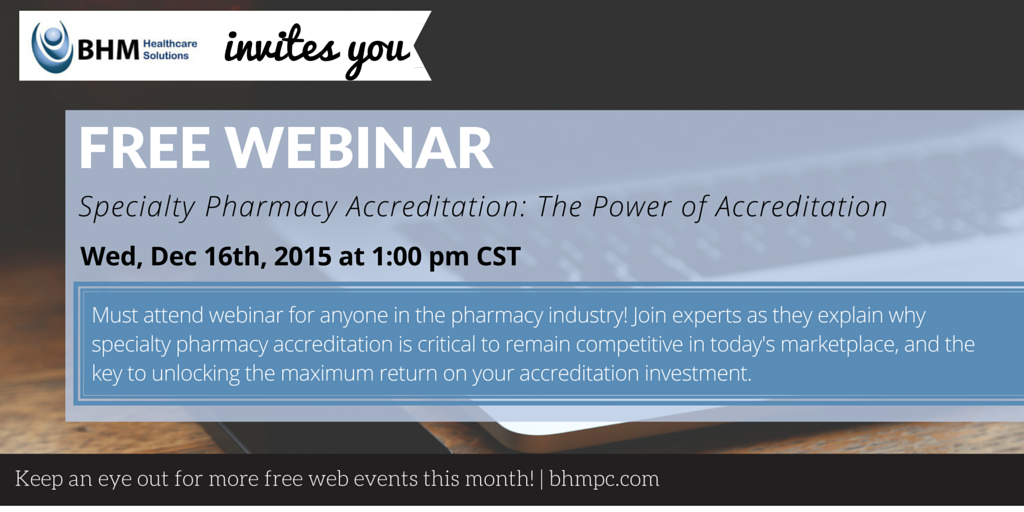 Specialty Pharmacy Accreditation Learning Session