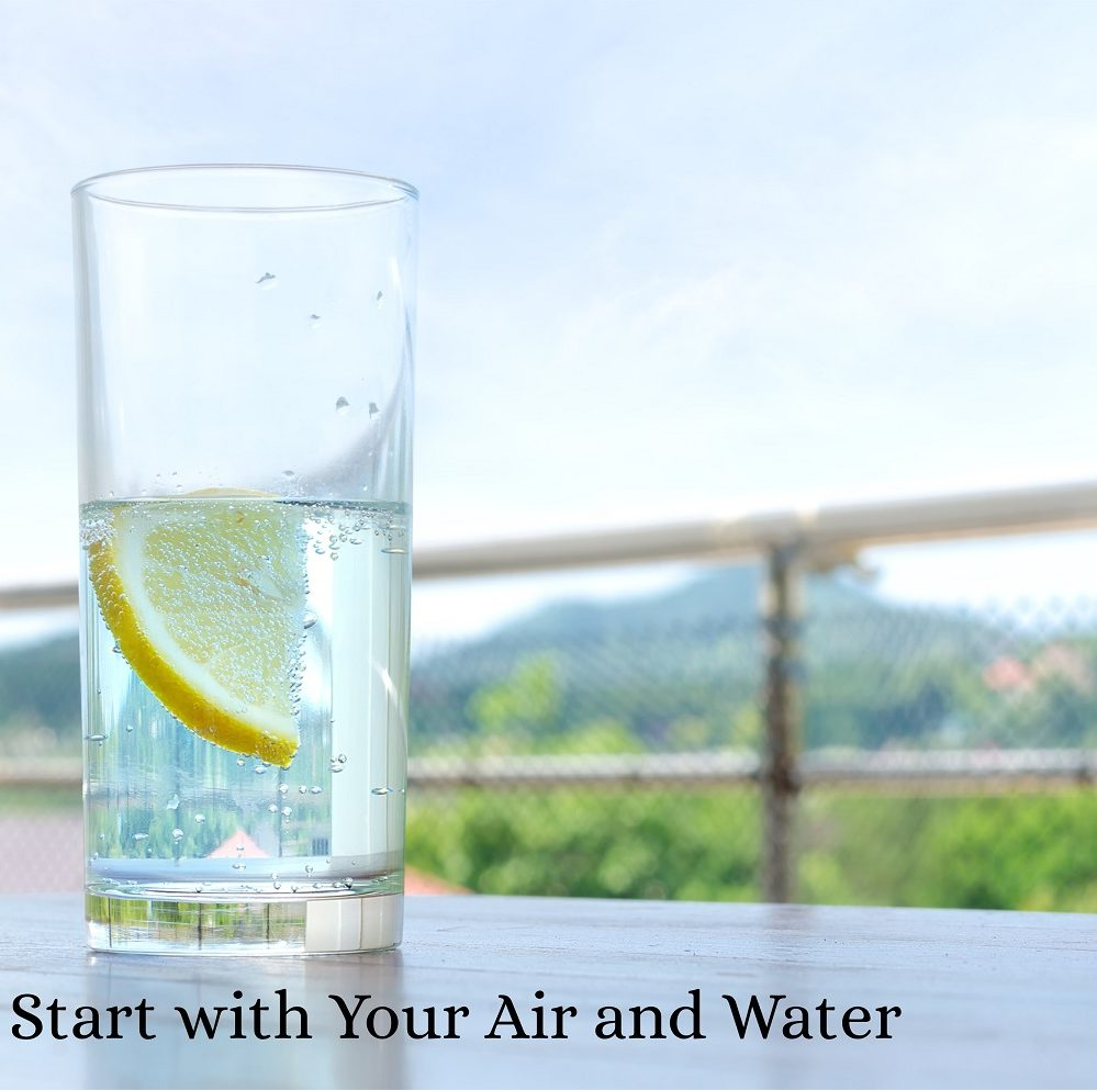 Need Detox? Start with Your Air and Water
