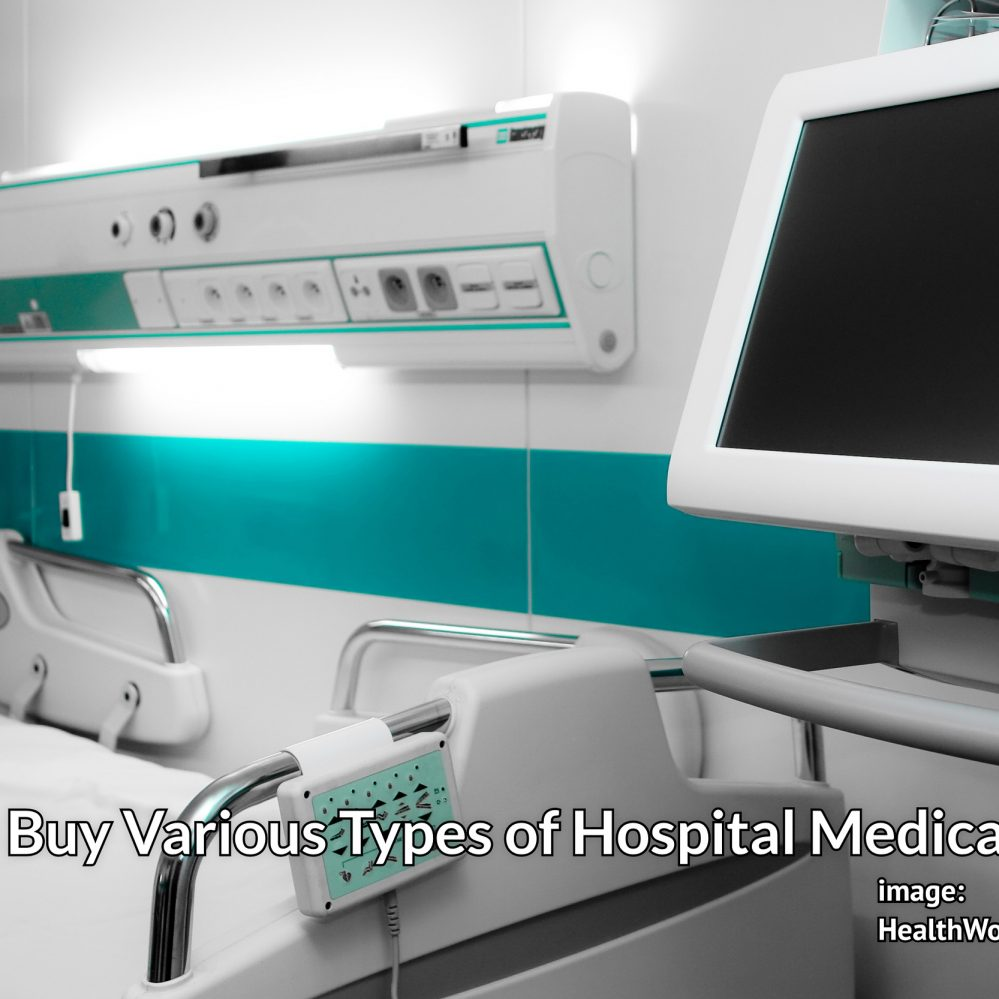 Tips to Buy Various Types of Hospital Medication Units